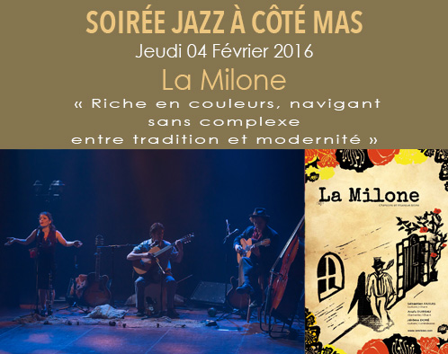 Treat yourself to a musical and gastronomic journey with La Milone at Côté Mas