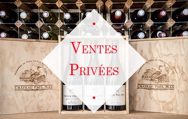 1ère Ventes Privées à Côté Mas des vins des Domaines Paul Mas à Montagnac