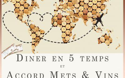 Soirée Découverte des vins autour du monde, diner en 5 temps et accords mets et vins