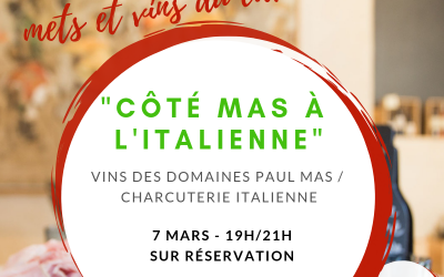Soirée accords mets et vins Côté Mas à l'italienne – 7 mars