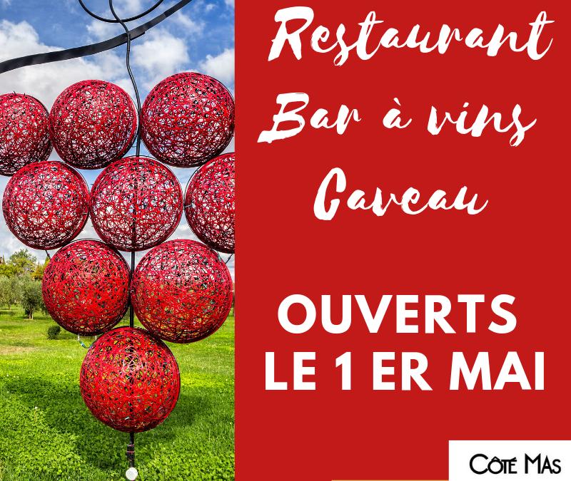 Côté Mas ouvert le 1er mai